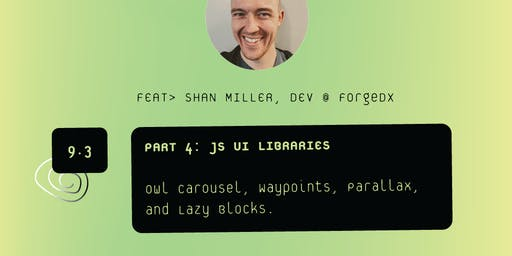 JS UI Libraries | VS Sessions | 4/7 Part Series w. Shan Miller of ForgeXD