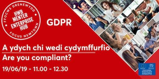 GDPR - Are You Compliant? | A ydych chi wedi cydymffurfio?
