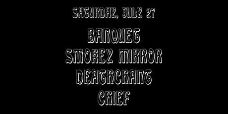 Banquet / Smokey Mirror / Deathchant / Chief tickets