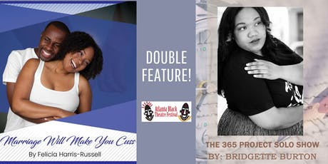 Atlanta Black Theatre  Festival - DOUBLE FEATURE! tickets