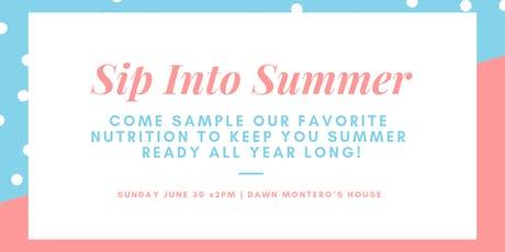 Sip Into Summer tickets