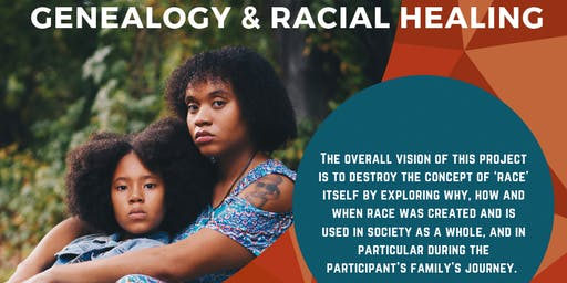 Genealogy & Racial Healing Workshop