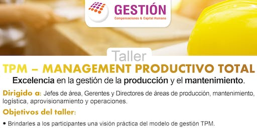 Taller: TPM -Management Productivo Total