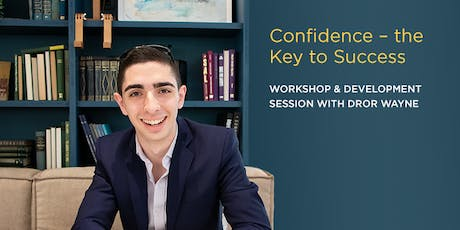 Confidence – The Key to Success | Workshop & Development Session tickets