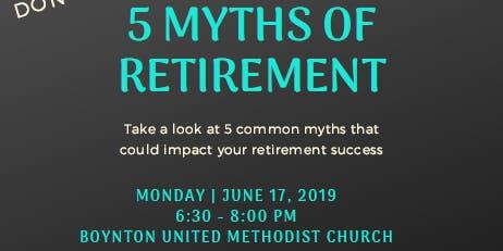 5 Myths of Retirement