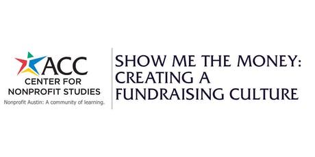 Show Me the Money: Creating a Fundraising Culture tickets