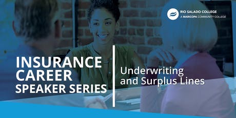 Insurance Career Speaker Series: Underwriting and Surplus Lines tickets