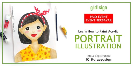 Learn to Make Your Acrylic Painting Portrait Illustration (TIDAK GRATIS)
