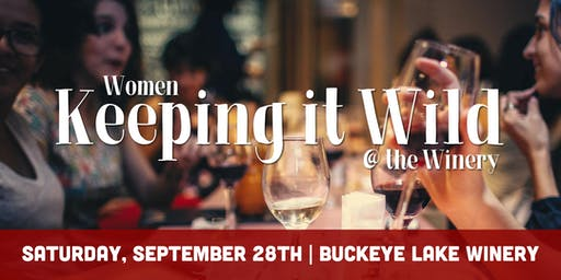 Women Keeping it Wild @ the Winery ($50)