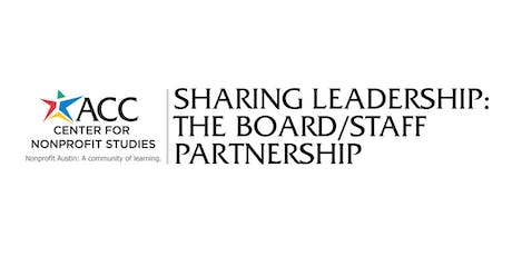 Sharing Leadership: The Board/Staff Partnership tickets