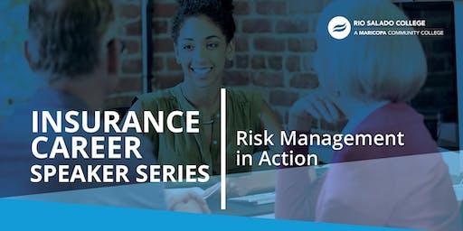 Insurance Career Speaker Series: Risk Management in Action