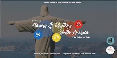Flavors & Rhythms of South America