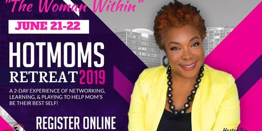 Hotmoms Retreat--The Woman Within