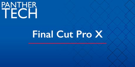 Final Cut Pro X - Clarkston - CH 2160 tickets