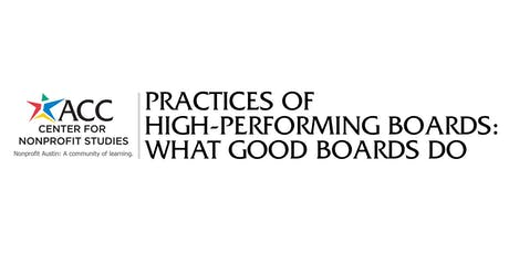 Practices of High-Performing Boards: What Good Boards Do tickets
