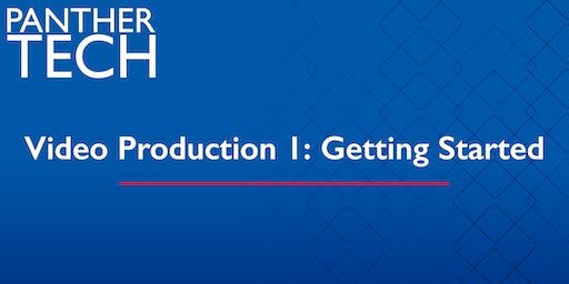 Video Production 1:  Getting Started - Clarkston - CL 2220