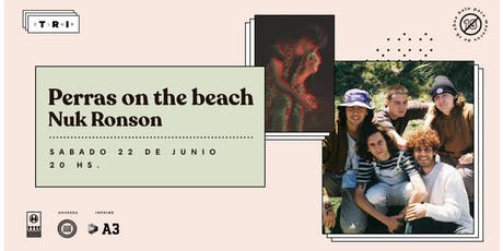 Perras on the Beach + Nuk Ronson en el Club! EVENTO +18 entradas
