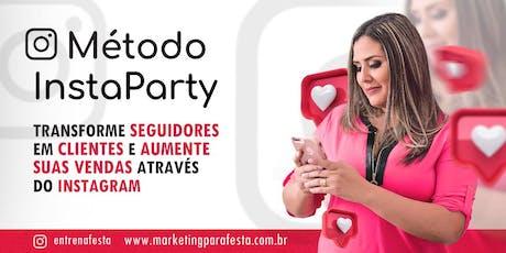 MÉTODO INSTAPARTY | SÃO PAULO-SP ingressos