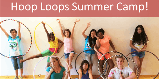 'Hoop Loops' Hula Hoop Summer Camp (​Mad About Hula Hoops (Children of All Ages)