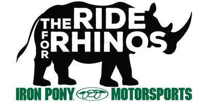 The Ride For Rhinos - 4th Annual - Iron Pony Motorsports - Benefit The Wilds