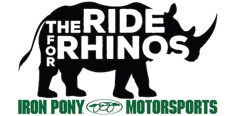 The Ride For Rhinos - 4th Annual - Iron Pony Motorsports - Benefit The Wilds tickets