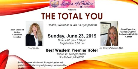 "Ladies of Justice Presents ""The Total YOU"" Health, Wellness & WILL's Symposium tickets"