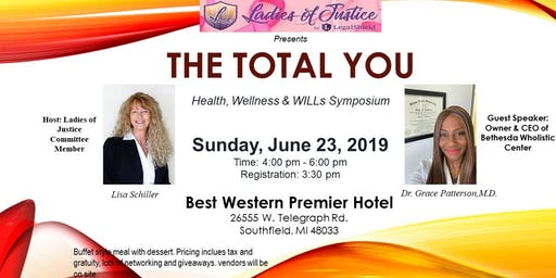 "Ladies of Justice Presents ""The Total YOU"" Health, Wellness & WILL's Symposium"