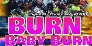 Burn Baby Burn Summer Dance Competition