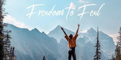 Freedom to Feel