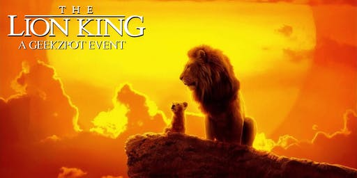 The Lion King: A GeekZpot Event