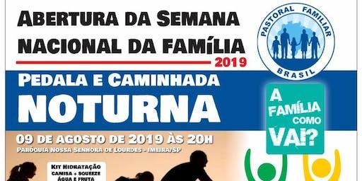 Abertura da Semana Nacional da Família 2019 - Caminhada e Passeio Ciclistico