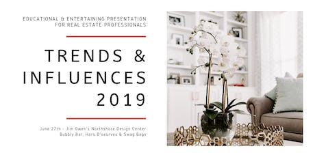 Trends & Influences 2019 tickets
