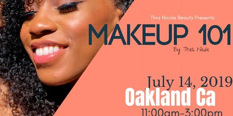 Makeup 101 w/ TheaNicoleBeauty tickets