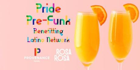 Pride Pre-Funk Benefitting the Latino Network tickets