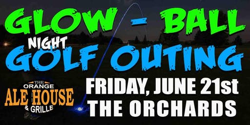 Orange Ale House - Glow-Ball Night Golf Outing