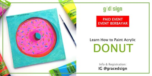 Learn to Paint Acrylic Donut (TIDAK GRATIS)