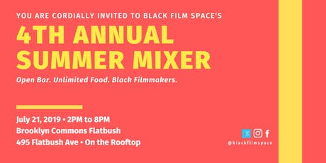 4th Annual Black Film Space Summer Mixer tickets
