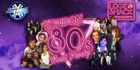 London 80s Boat Party! tickets