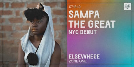 Sampa the Great (NYC Debut) @ Elsewhere (Zone One) tickets