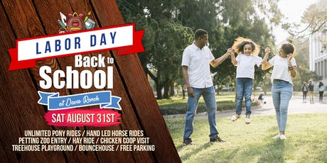 Labor Day Back to school at Davie Ranch  tickets