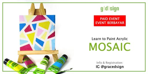 Learn How to Paint Acrylic Mosaic (TIDAK GRATIS)