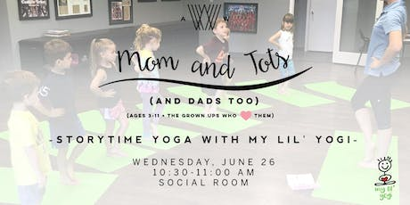 Mom and Tots (and Dads too) - Storytime Yoga w/ My Lil' Yogi  tickets
