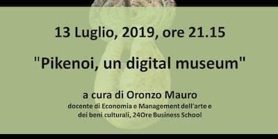 Pikenoi, un digital museum