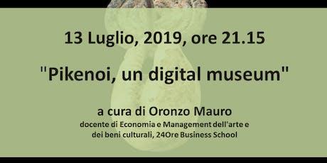 Pikenoi, un digital museum biglietti