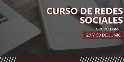 Curso de Redes Sociales | Grupo Tximic