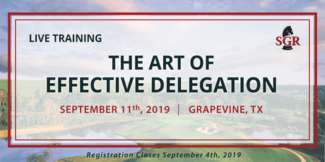 The Art of Effective Delegation - Live Training - Grapevine, TX tickets