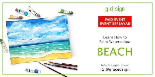 Learn How to Paint Beach With Watercolour (TIDAK GRATIS)