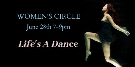 Women's Circle: Life's A Dance tickets