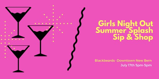 """Summer Splash"" Sip & Shop Ladies Networking Social @Blackbeards 7.17"