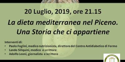La dieta mediterranea nel Piceno. Una storia che ci appartiene